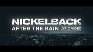 Nickelback - After The Rain