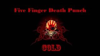 Клип Five Finger Death Punch - Cold