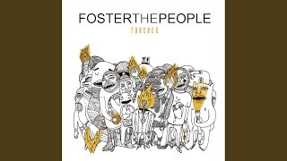Смотреть клип песни: Foster The People - Life on the Nickel