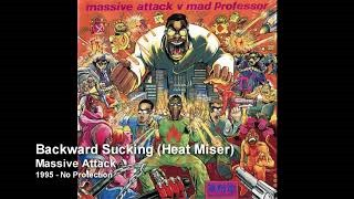 Клип Massive Attack - Backward Sucking (Heat Miser)