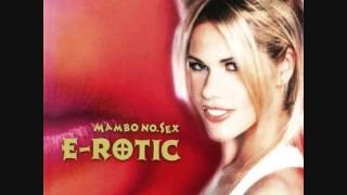 Клип E-Rotic - Don`t Talk Dirty To Me