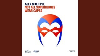 Клип Alex M.O.R.P.H. - Not All Superheroes Wear Capes