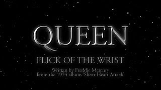 Queen - Flick Of The Wrist