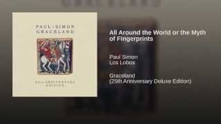 Смотреть клип песни: Paul Simon - All Around the World or the Myth of Fingerprints