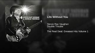 Клип Stevie Ray Vaughan - Life Without You