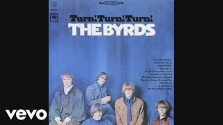 Смотреть клип песни: The Byrds - Turn! Turn! Turn! (To Everything There Is A Season)