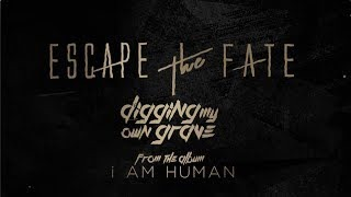 Смотреть клип песни: Escape The Fate - Digging My Own Grave