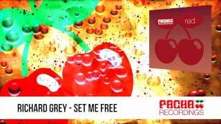 Richard Grey - Set Me Free