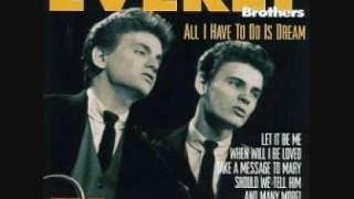 Клип The Everly Brothers - All I Have To Do Is Dream