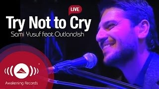 Смотреть клип песни: Outlandish - Try Not To Cry (featuring Outlandish)