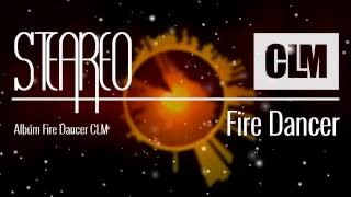 Steareo - Fire Dancer