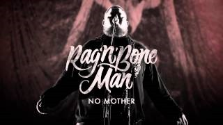 Rag'n'Bone Man - No Mother