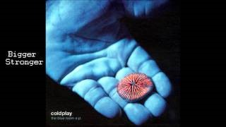 Клип Coldplay - Bigger Stronger