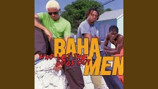 Baha Men - It's All In The Mind