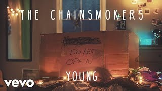 Клип The Chainsmokers - Young