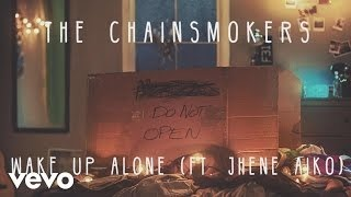 Клип The Chainsmokers - Wake Up Alone