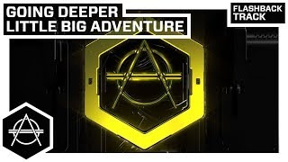Клип Going Deeper - Little Big Adventure