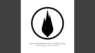 Thousand Foot Krutch - The Safest Place