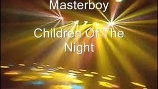 Клип Masterboy - Children of the night