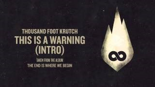 Смотреть клип песни: Thousand Foot Krutch - This Is a Warning