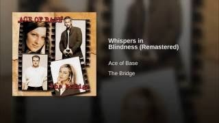 Клип Ace of Base - Whispers in Blindness