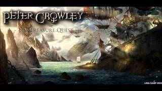 Клип Peter Crowley - The Treasure Quest