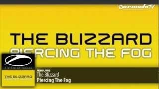 The Blizzard - Piercing The Fog