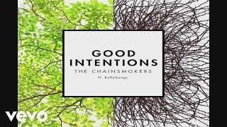 Клип The Chainsmokers - Good Intentions
