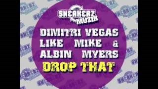 Dimitri Vegas - Drop That