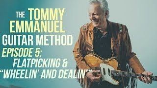 Tommy Emmanuel - Wheelin' & Dealin
