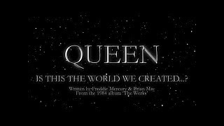 Queen - Is This The World We Created...?