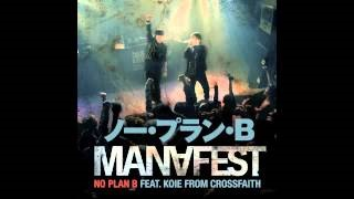 Смотреть клип песни: Manafest - No Plan B Featuring Koie of Cross Faith