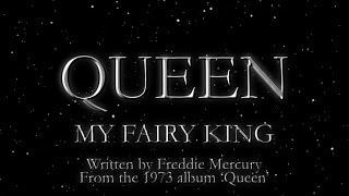 Queen - My Fairy King