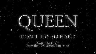 Клип Queen - Don't Try So Hard