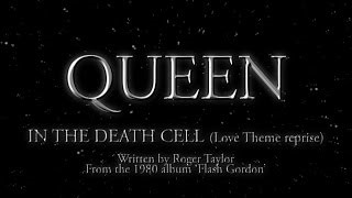 Queen - In The Death Cell (Love Theme Reprise)