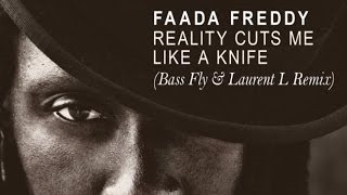 Смотреть клип песни: Faada Freddy - Reality Cuts Me Like a Knife