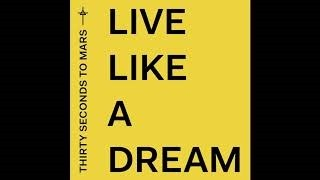 Клип Thirty Seconds to Mars - Live Like A Dream
