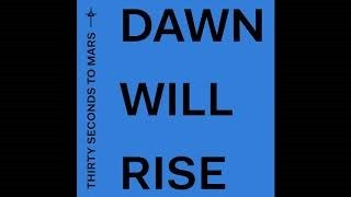 Клип Thirty Seconds to Mars - Dawn Will Rise