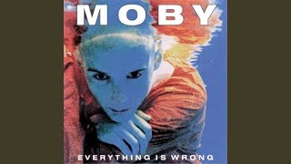 Клип Moby - Everything Is Wrong