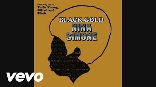 Клип Nina Simone - Young Gifted and Black