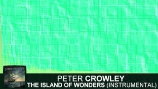 Клип Peter Crowley - The Island of Wonders