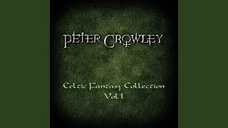 Клип Peter Crowley - The Land of Dragons