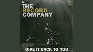 Смотреть клип песни: The Record Company - Give It Back To You
