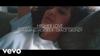 Charming Horses - Higher Love
