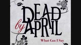 Dead by April - What Can I Say