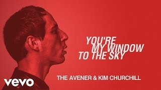 Смотреть клип песни: The Avener - You're My Window To The Sky