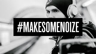 Noize MC - Make Some Noize