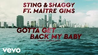 Sting - Gotta Get Back My Baby