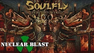 Soulfly - Evil Empowered