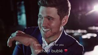 Клип Michael Bublé - I Only Have Eyes for You